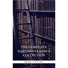 The Harvard Classics & Fiction Collection [180 Books] (English Edition)