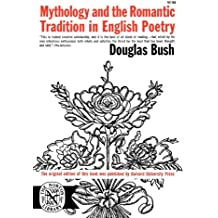 Mythology and the Romantic Tradition in English Poetry