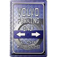 20 x 30 cm Diseño de Volvo parking only publicidad Retro chapa 267