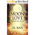 Moon Love: A Short Story (A Samantha Moon Story Book 10)