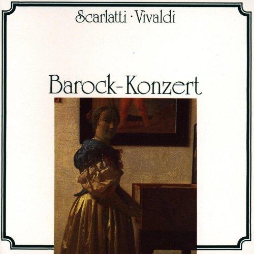 Domenico Scarlatti, Antonio Vivaldi: Barockkonzert