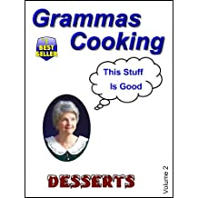 Gramma's Cooking (Desserts Book 2) (English Edition)