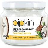 Pipkin Manteca de Coco 100% Orgánica 300ml, No-GMO, Cremoso Concentrado de Pulpa Crudo Virgen Extra Comestible y Sin Azúcar, Prensado en Frío, Sin Gluten ni Lactosa