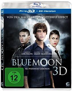 Blue Moon - Als Werwolf geboren [3D Blu-ray + 2D Version]