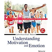 Understanding Motivation and Emotion, Sixth Edition