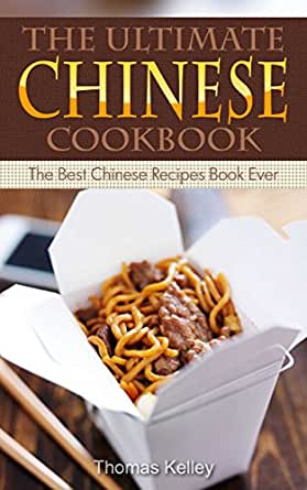 The ultimate chinese cookbook the best chinese recipes book ever enter your mobile number or email address below and well send you a link to download the free kindle app then you can start reading kindle books on your forumfinder Choice Image