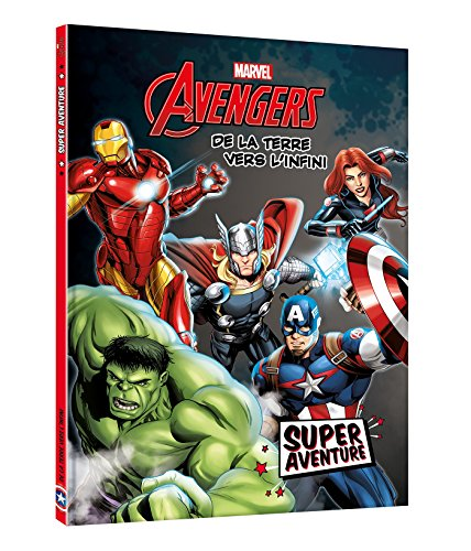 Avengers : De la Terre vers l'Infini
