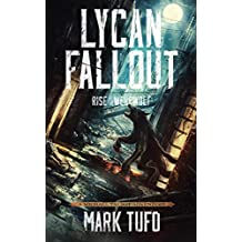 Lycan Fallout:  Rise Of The Werewolf: A Michael Talbot Adventure (English Edition)