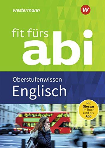 Fit fürs Abi / Neubearbeitung: Fit fürs Abi: Englisch Oberstufenwissen