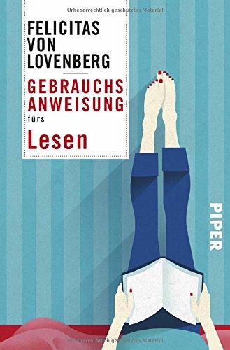 Buchseite und Rezensionen zu 'Gebrauchsanweisung fürs Lesen' von Felicitas von Lovenberg