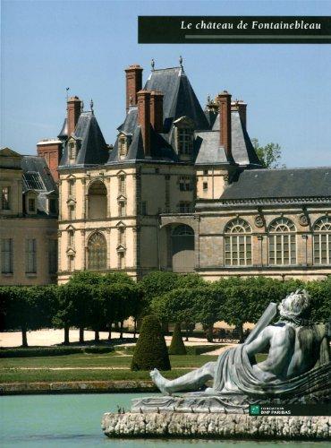 Le chteau de Fontainebleau