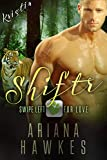 Shiftr: Swipe Left for Love (Kristin): BBW Tiger Shifter Romance (Hope Valley BBW Dating App Romance Book 2) (English Edition)