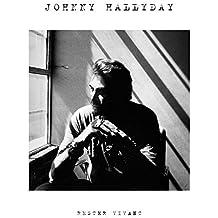 Rester Vivant - Johnny Hallyday by Johnny Hallyday