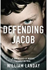 Defending Jacob: Written by William Landay, 2013 Edition, Publisher: Orion [Paperback] Paperback
