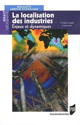 La localisation des industries : Enjeux et dynamiques