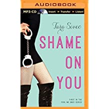 Shame on You (Fool Me Once) by Tara Sivec (2014-06-01)