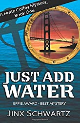 Just Add Water: Volume 1 (Hetta Coffey Series) by Jinx Schwartz (2013-08-15)