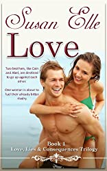 Love (Love, Lies & Consequences trilogy Book 1) (English Edition)