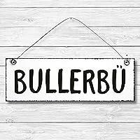 Bullerbü - Dekoschild Türschild Wandschild Holz Deko Schild 10x30cm Holzdeko Holzbild Deko Schild Geschenk Mitbringsel Geburtstag Hochzeit Weihnachten