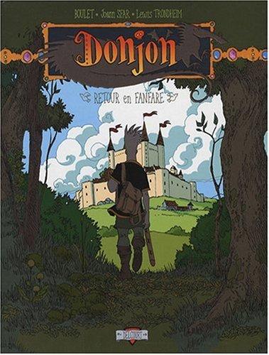 Donjon Zénith, Tome 6 : Retour en fanfare