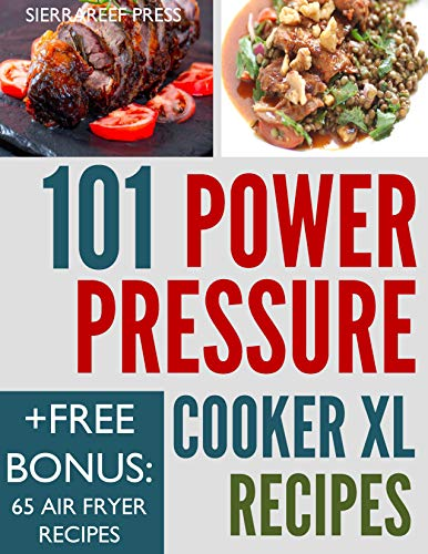 Canning Pot (POWER PRESSURE COOKER XL: 101 Healthy and Delicious Meals Cooked in Minutes - Up to 70% Faster (one pot recipes, one pot cookbook) (English Edition))
