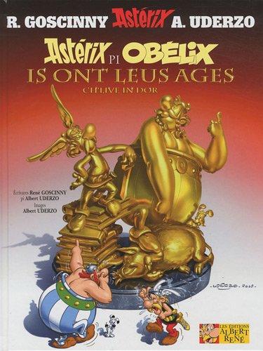 Astérix, Tome 34 : Astérix pi Obélix ils ont leus ages : Ch'live in Dor
