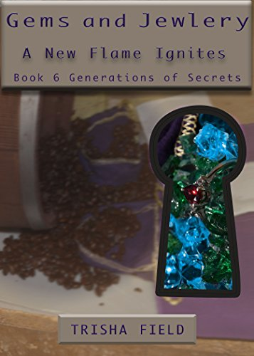 gems-and-jewelry-a-new-flame-ignites-generations-of-secrets-book-6-english-edition