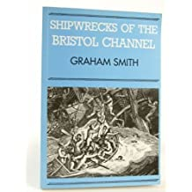 Shipwrecks of the Bristol Channel