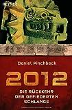 2012: Die Rückkehr der gefiederten Schlange