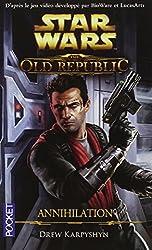 The Old Republic : Annihilation