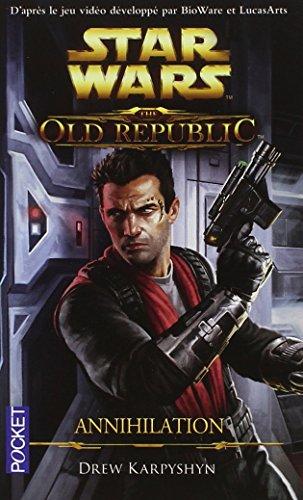 The Old Republic : Annihilation (4)