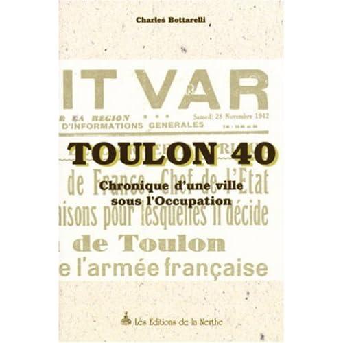 Toulon 40 : Chronique d'une ville sous l'occupation
