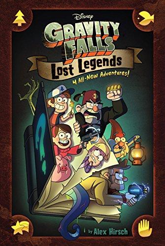 Lost Legends. Gravity Falls 4 Graphic Novel por Hirsch Alex