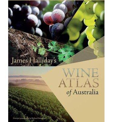james-hallidays-wine-atlas-of-australia-by-author-james-halliday-september-2014