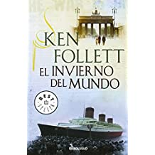 El Invierno Del Mundo (BEST SELLER) de KEN FOLLETT (8 may 2014) Tapa blanda