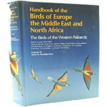 Handbook of the Birds of Europe, the Middle East, and North Africa: Terns Woodpeckers: The Birds of the Western Palearctic