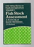 Fish Stock Assessment: A Manual of Basic Methods
