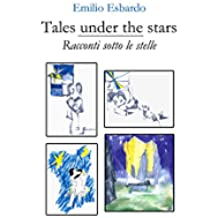 Tales under the stars - Racconti sotto le stelle (English Edition)
