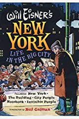 Will Eisner's New York: Life in the Big City (Will Eisner Library) Gebundene Ausgabe