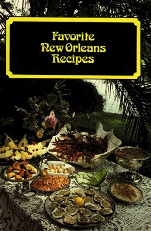 Favorite New Orleans Recipes (Eng ed) by Suzanne Ormond (2005-05-01)