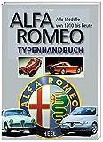 ALFA ROMEO TYPENHANDBUCH 1910 HEUTE