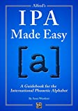 Alfred's IPA Made Easy: A Guidebook for the International Phonetic Alphabet (English Edition)
