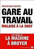 Image de Gare au travail - Malaise à la SNCF.