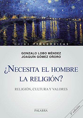 ¿Necesita el hombre la religión? (Guías pedagógicas) thumbnail