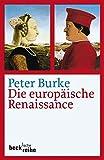 Die europäische Renaissance: Zentren und Peripherien - Peter Burke