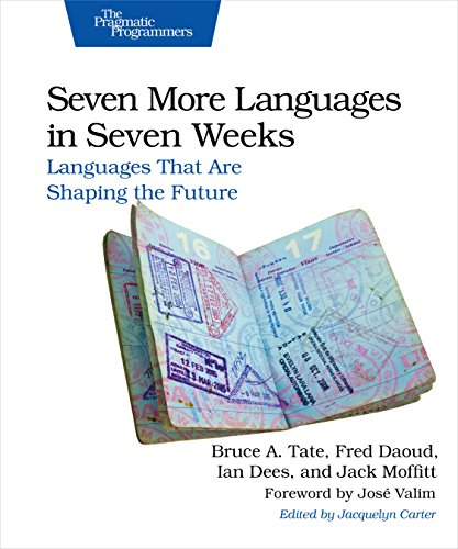 Seven More Languages in Seven Weeks: Languages That Are Shaping the Future por Bruce A. Tate