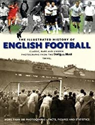 DAILY MAIL COMPLETE HISTORY OF ENGLISH FOOTBALL