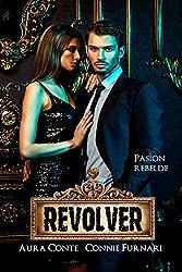 Revolver: Pasìon Rebelde
