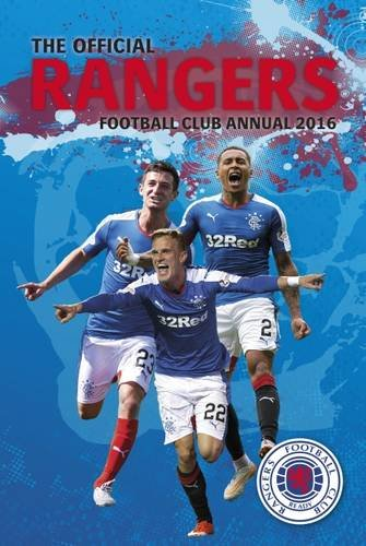 The Official Rangers Football Club Annual 2016 (Annuals 2016) por Grange Communications