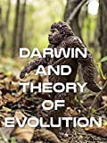 Darwin and Theory of Evolution [OV]